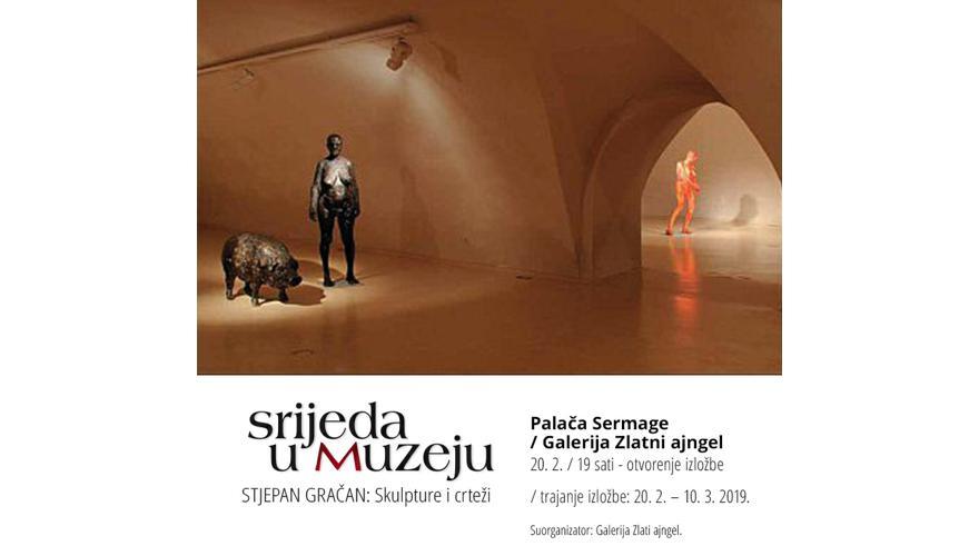 STJEPAN GRAČAN/ Skulpture, crteži, kolaži