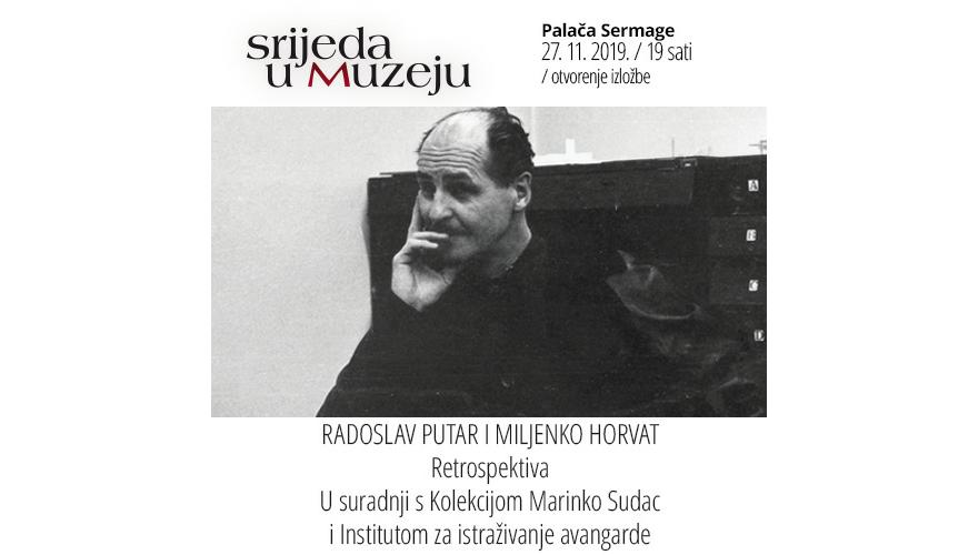 Radoslav Putar i Miljenko Horvat. Retrospektiva