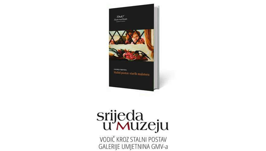 VODIČ KROZ STALNI POSTAV STARIH MAJSTORA GALERIJE UMJETNINA GMV-a / Predstavljanje publikacije