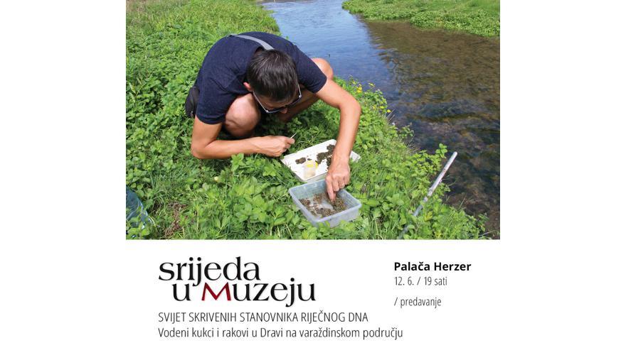 SVIJET SKRIVENIH STANOVNIKA RIJEČNOG DNA / Vodeni kukci i rakovi u Dravi na varaždinskom području