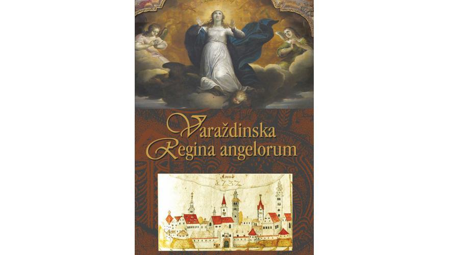 VARAŽDINSKA REGINA ANGELORUM  Mariološka baština Varaždinske biskupije / projekcija filma