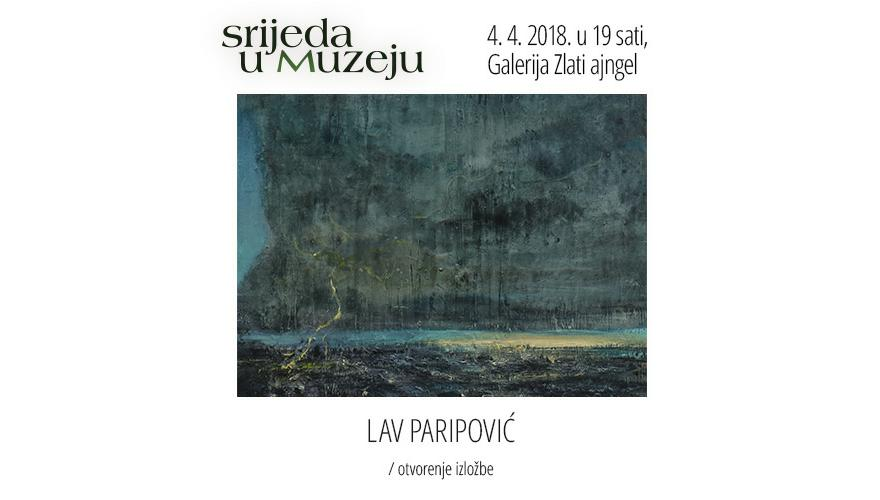 Srijeda u Muzeju: Lav Paripović